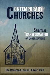 Contemporary Churches by Rev. Louis F. Kavar, Ph.D.