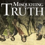 'Misquoting Truth'