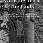 Walking With The Gods – An Interview