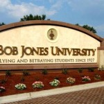 Are you listening, Bob Jones University?