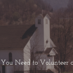 Why You Need to Volunteer At Church