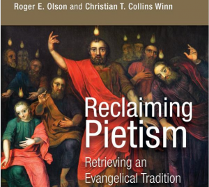Book Review of Reclaiming Pietism: Retrieving an Evangelical Tradition