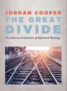A Lutheran Evaluation of Reformed Theology