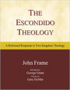 A Critique of Escondido Two Kingdom Theology