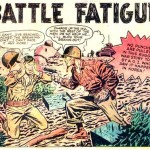 Battle Fatigue of a Different Sort