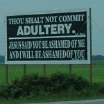 I'm not sure if this is the exact billboard in Arkansas but you get the gist of it.
