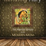 Learning From The Best:  Imitating Our Heavenly Mother