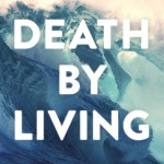 Death By Living_Book Cover_High Resolution