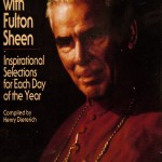 Everyday Wisdom from Archbishop Fulton Sheen