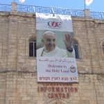 Welcome banner for Pope Francis - Still hanging on May 15