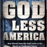 "Starnes' ""GOD LESS AMERICA"":  Because Forewarned Is Forearmed"