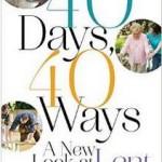 40 Days, 40 Ways to Grow Closer to God