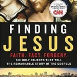 Finding Jesus:  CNN's Lenten Series Explores Faith Through Holy Relics