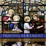 The Family That Prays Together…