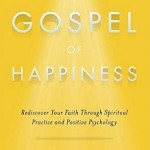 Faith Makes You Happy. Chris Kaczor Explains.