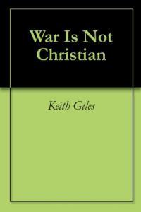 War Is Not Christian