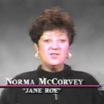 Norma McCorvey Is Dead