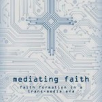 Mediating Faith Online: A Chat with Clint Schnekloth