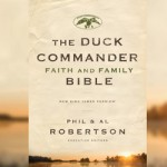 The-Duck-Commander-Faith-and-Family-Bible