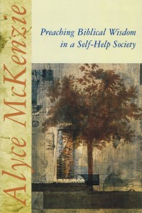 Preaching Biblical Wisdom in a Self Help Society