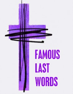 Famous-Last-Words-Small-234x300