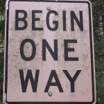 "Sign: ""Begin One Way"""