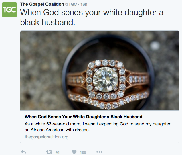 "The Gospel Coalition's Tweet, ""When God Sends Your Daughter a Black Husband"""