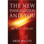 The New Evangelization and You