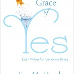 "A Sneak Peek at My New Book ""The Grace of Yes"""