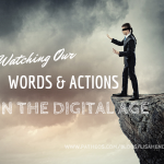 Watching Our Actions and Words in the Digital Age