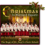 Celebrate Christmas TODAY with The Boys of St. Paul's Choir School