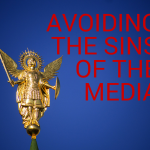 Avoiding the Sins of the Media