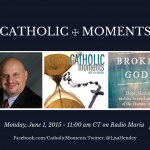 Catholic Moments: Dr. Gregory Popčak & <em>Broken Gods</em>