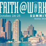 Upcoming Faith@Work summit