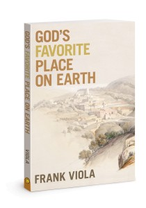 Pondering Thin Places: Reflections on Frank Viola's God's Favorite Place on Earth