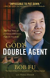 "The Cost of Discipleship, Bob Fu, and ""God's Double Agent"""