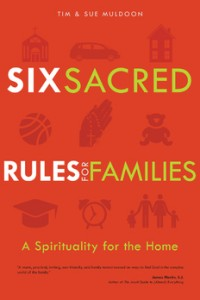 Order and Novelty in Family Spirituality: A Response to Tim and Sue Muldoon's Six Sacred Rules for Families: A Spirituality for the Home