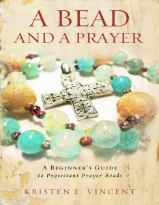 "Listening for the Still, Small Voice: Reflections on Kristen Vincent's book ""A Bead and a Prayer"""
