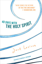 "Intimate, Yet Global: Reflections on Jack Levison's ""40 Days with the Holy Spirit"""