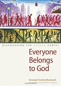 Everyone Belongs to God: A Response to Christoph Blumhardt