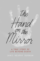 Thin Places, Wide Open Vistas, and the Afterlife: Reflections on 'The Hand on the Mirror'
