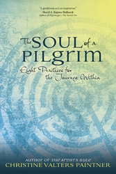 Pilgrimages Every Day: On Christine Valters Paintner's 'The Soul of a Pilgrim'
