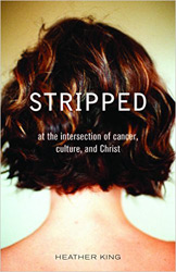 "Finding Spirituality in Suffering: Heather King's ""Stripped"""