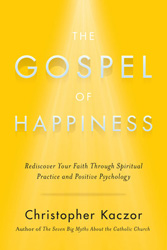 Wherever There is Truth, God is its Source: On 'The Gospel of Happiness'