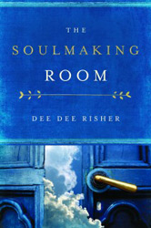 Balancing Self Interest and World Loyalty: On Dee Dee Risher's 'Soulmaking Room'