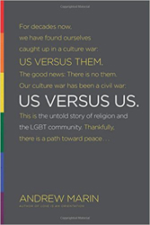 "Theology Matters to LGBTQ Persons: A Response to Andrew Marin's ""Us Versus Us"""