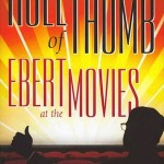 Roger Ebert and Todd Rendleman: An Unexpected Friendship, A Remarkable Memoir
