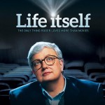 First Impressions of Steve James' Film About Roger Ebert: Life Itself