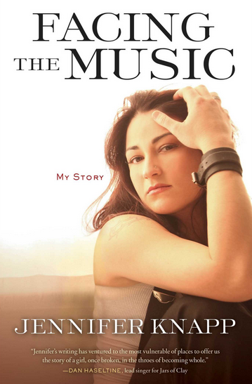 Facing-the-Music-My-Story-by-Jennifer-Knapp