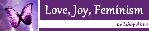 Love, Joy, Feminism